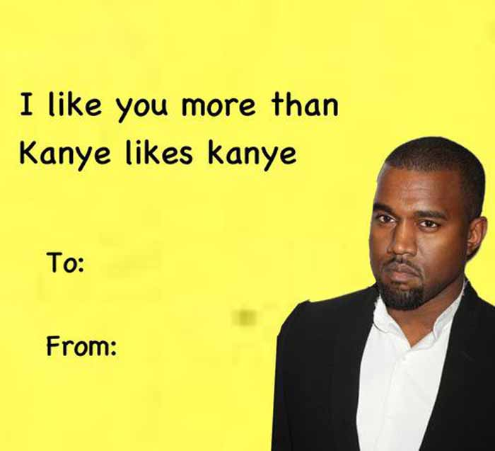 Funny Kanye West Valentine's Day Meme